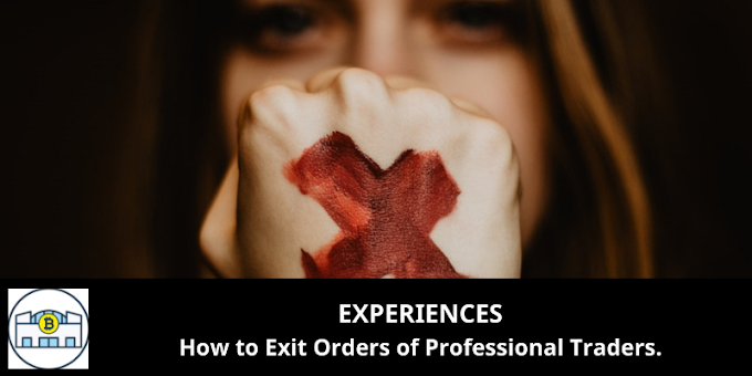EXPERIENCES: How to Exit Orders of Professional Traders.