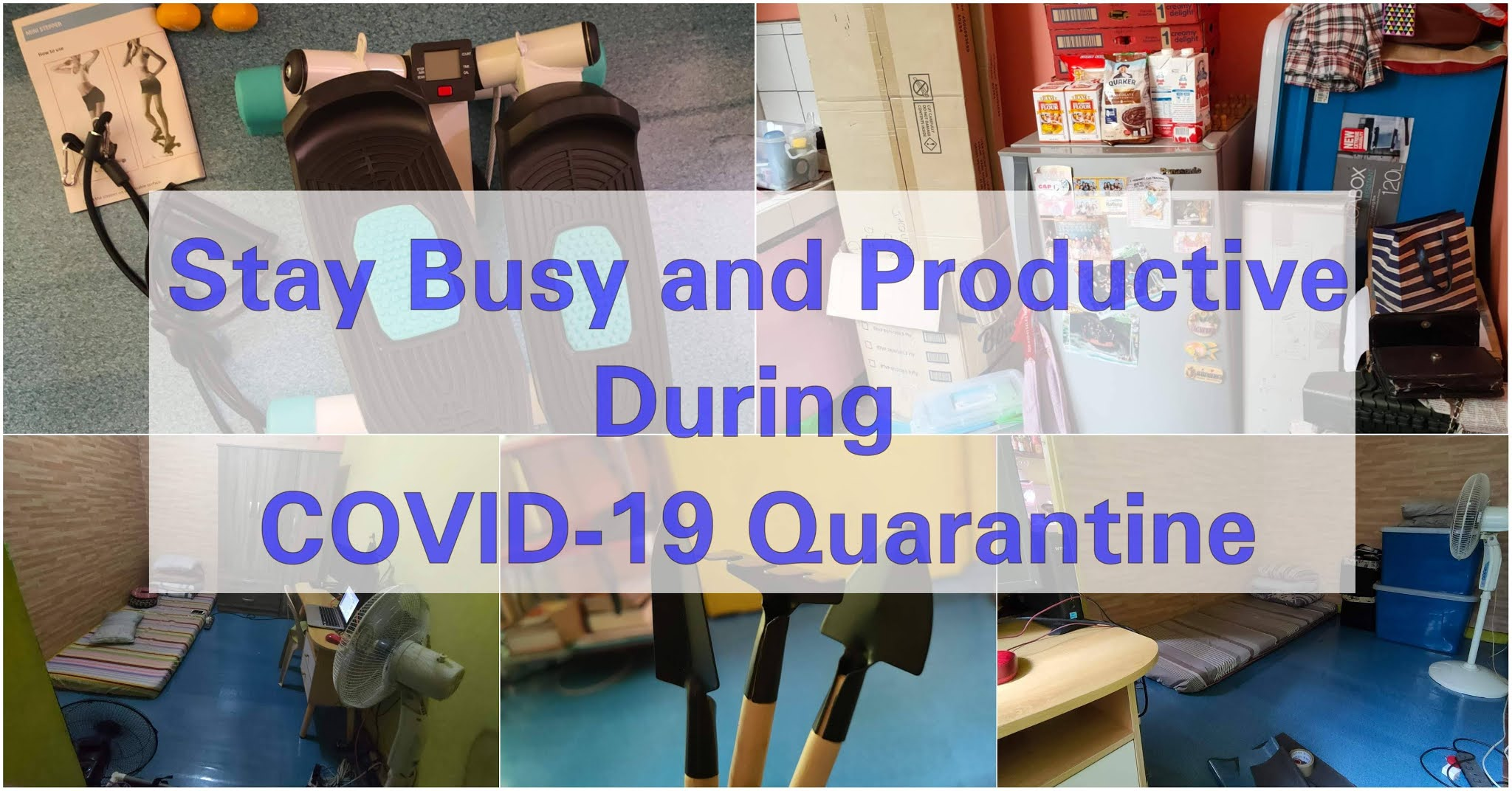 Stuck at Home Stay Busy and Productive During COVID-19 Quarantine blog post cover