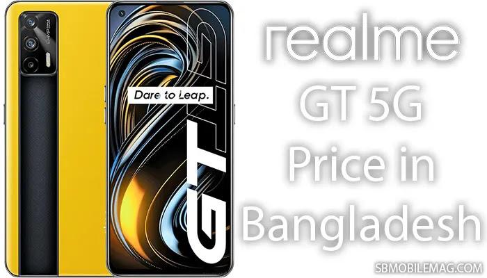 Realme GT 5G, Realme GT 5G Price, Realme GT 5G Price in Bangladesh
