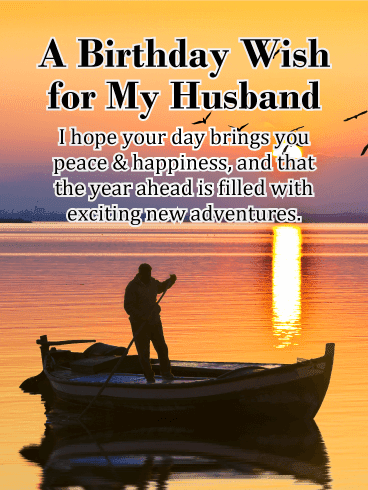 Send this Exciting New Adventures! Happy Birthday Wishes Card for Husband