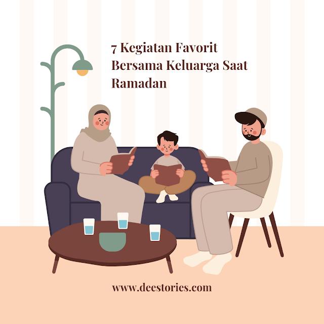 kegiatan favorit bersama keluarga saat Ramadan
