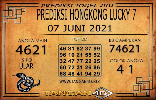 PREDIKSI TOGEL HONGKONG LUCKY7 TANGAN4D 07 JUNI 2021