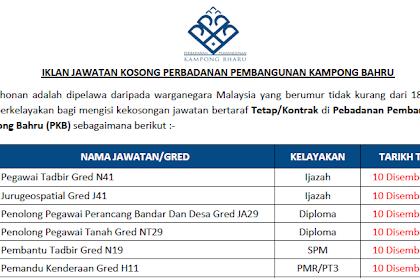 Jawatan Kosong Perbadanan Pembangunan Kampong Bahru (PKB) | Tarikh Tutup: 10 Disember 2019