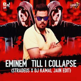 Till I Collapse - DJ Kamal Jain [NewDjsWorld.Com]