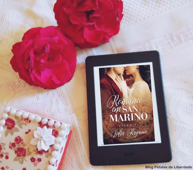 Resenha, livro, Romance-em-San-Marino-Livro-dois, Lídia-Rayanne, kindle-unlimited, blog-literario, petalas-de-liberdade, romance-de-epoca
