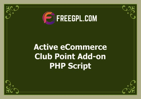 Active eCommerce Club Point Add-on Free Download
