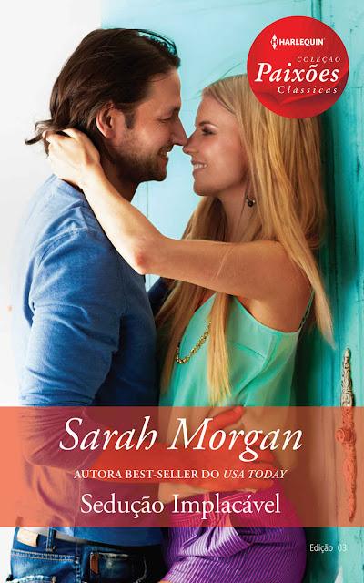 Sedução Implacável - Sarah Morgan