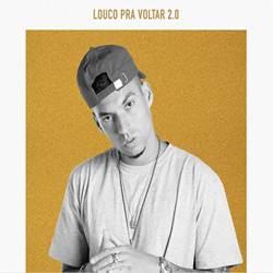 Baixar Música Louco Pra Voltar (2.0) - Filipe Ret Mp3