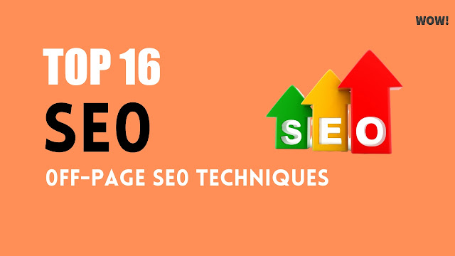 Top 16 Off-Page SEO Techniques