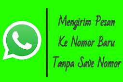 Cara Mengirim Pesan WhatsApp ke Nomor Baru Tanpa Menyimpan Nomor