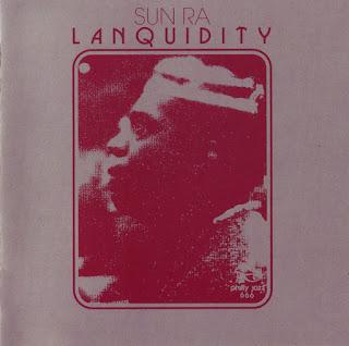 Sun Ra, Lanquidity