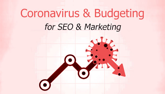 Coronavirus Pandemic and Budgeting for SEO and marketing: How You Can Use Marketing and SEO to fight Coronavirus Impact: eAskme