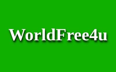 WorldFree4u Full Movies Download