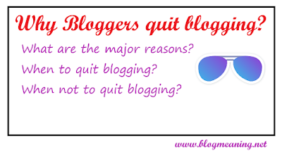 Why bloggers quit blogging?