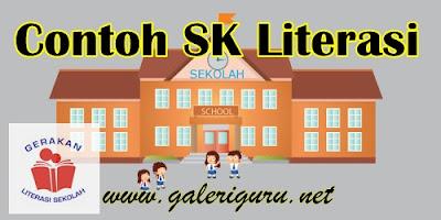 Contoh SK Literasi Sekolah/Madrasah Format Doc, Bisa Di Edit