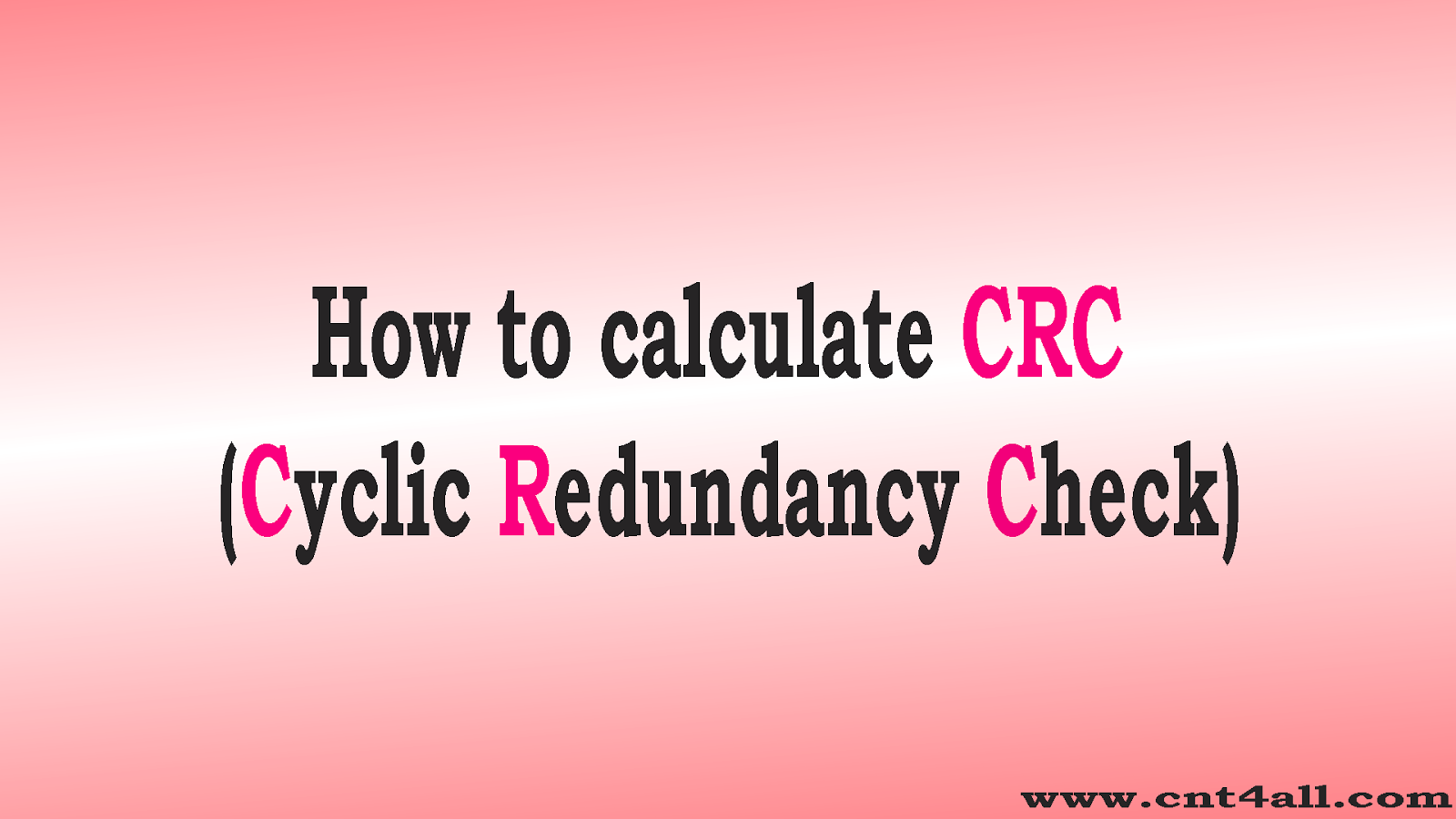 10: Ethernet - How to calculate CRC (Cyclic Redundancy Check) ? part