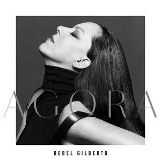 Bebel Gilberto - Agora Music Album Reviews