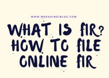 What is FIR ? How to File Online FIR?