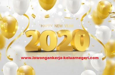 Selamat Tahun Baru 2020 -Info loker luar negeri hub Ali Syarief Hp.087781958889 - 081320432002