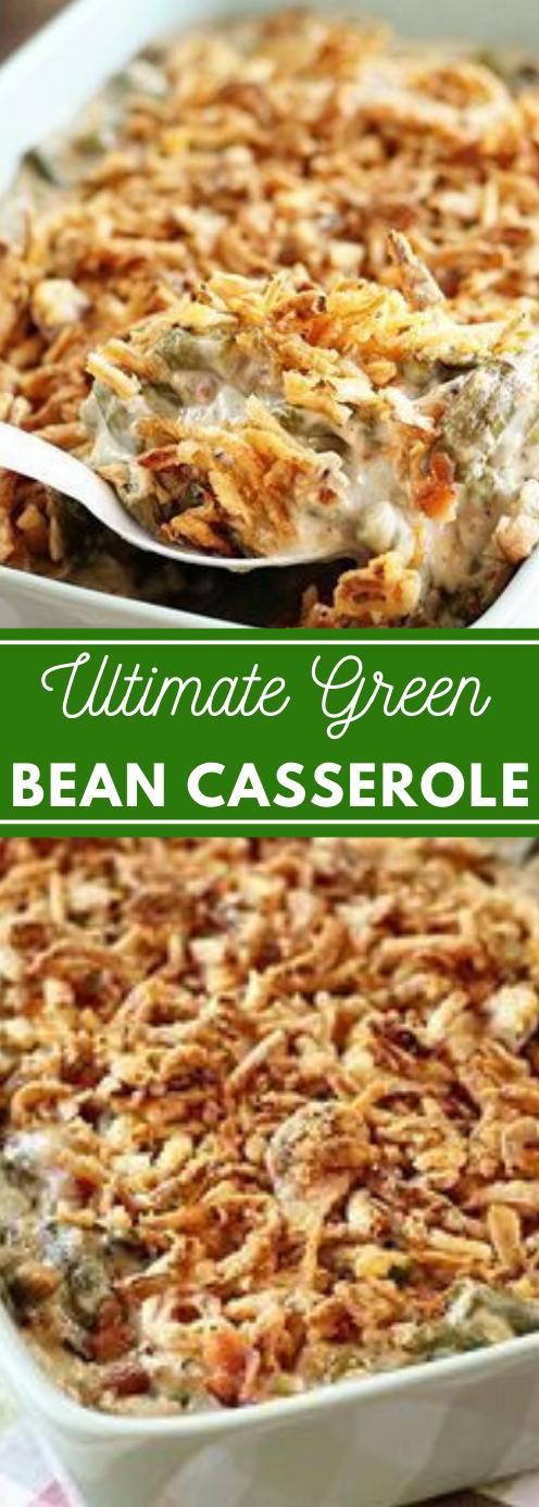 Ultimate Green Bean Casserole #vegetarian #casserole #recipes #breakfast #food