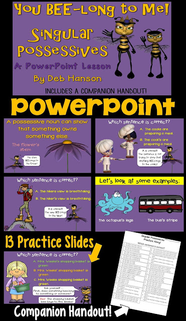 Singular Possessives: A PowerPoint lesson with 49 slides! It includes many practice opportunities!