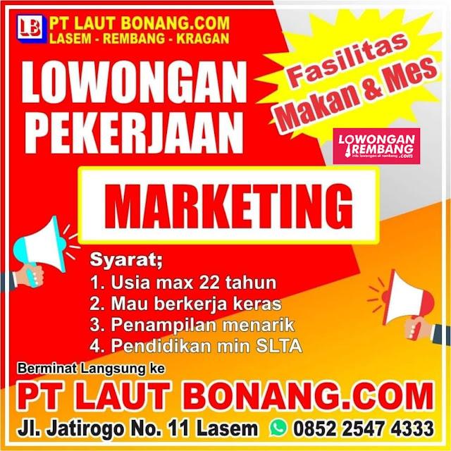 Lowongan Kerja Pegawai Marketing PT Laut Bonang Rembang