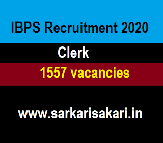 IBPS Recruitment 2020 - Clerk (1557 Posts) Apply Online