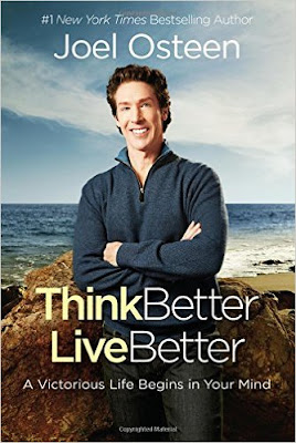Think Better, Live Better: A Victorious Life Begins In Your Mind PDF