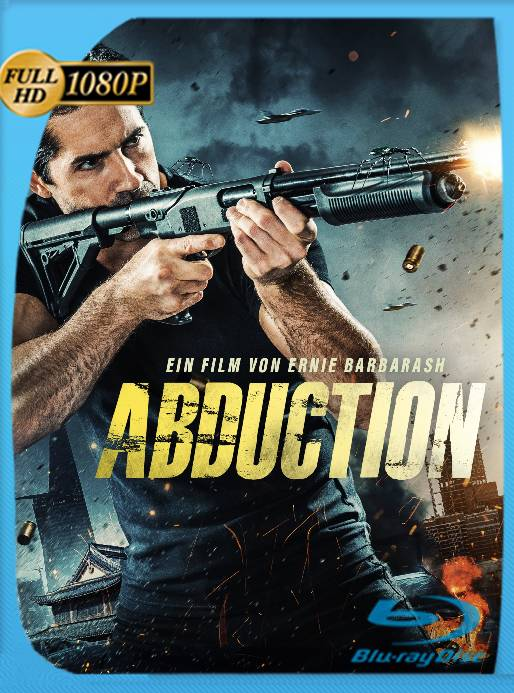 Abducción (2019) Unrated WEB-DL [1080p] Latino [GoogleDrive] Ivan092