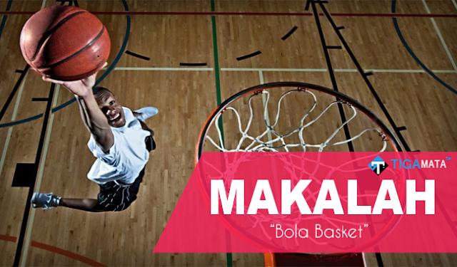 Tugas Makalah Tentang Bola Basket (Doc dan Pdf)