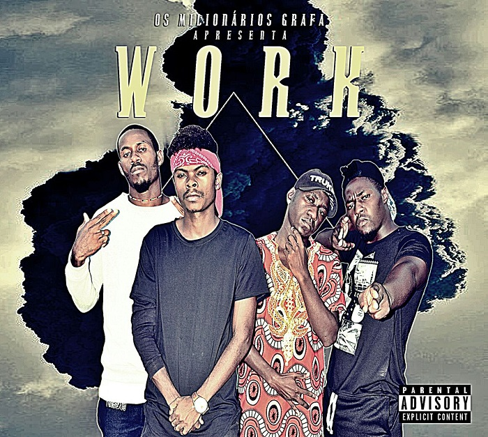Mixtape: Os Milionario Grafa - Work