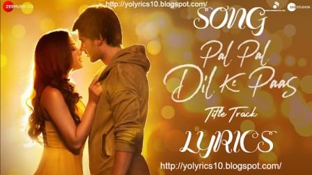 Pal Pal Dil Ke Paas Lyrics - Arjit Singh | YoLyrics
