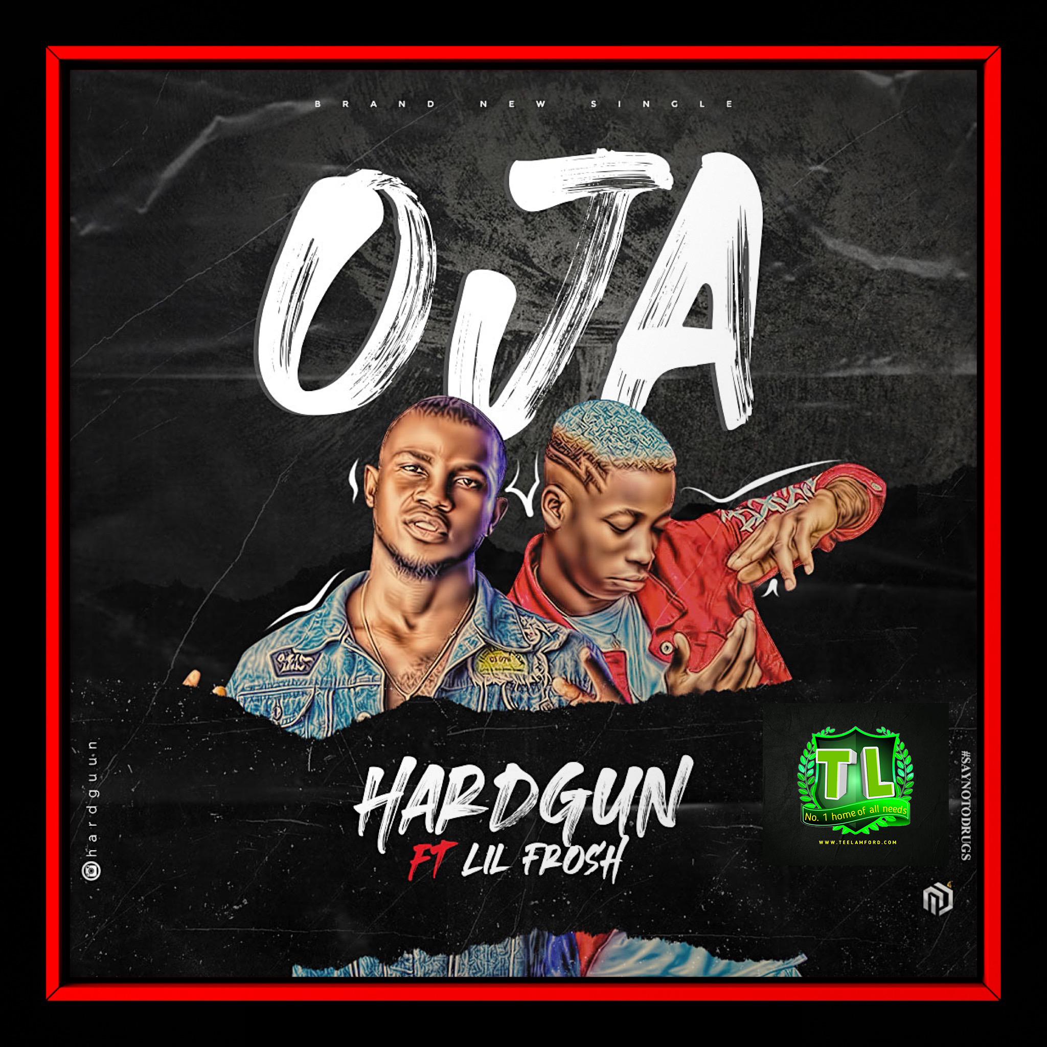 Hardgun-OJA-ft-Lil-Frosh-mp3-download-Teelamford