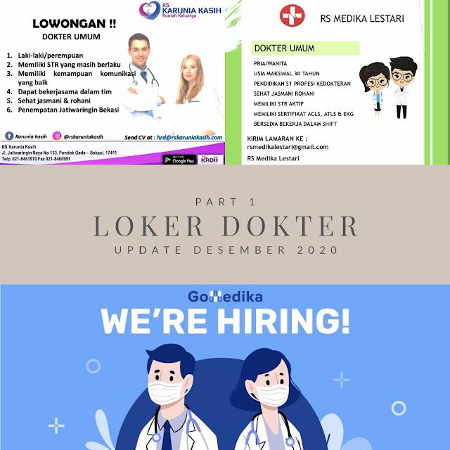 Update Loker Dokter Part 1 (Desember 2020)