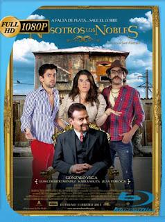 Nosotros los Nobles (2013) HD [1080p] Latino [GoogleDrive] SilvestreHD