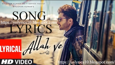 ALLAH VE LYRICS – JASSIE GILL | YoLyrics