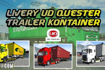 Livery UD Quester Trailer Kontainer MOD BUSSID Truck By Ade Iskandar