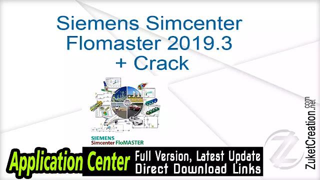 Siemens Simcenter Flomaster 2019.3 + Crack
