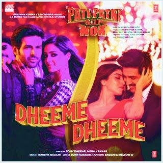 Dheeme Dheeme (Pati Patni Aur Woh) Mp3 Songs Download