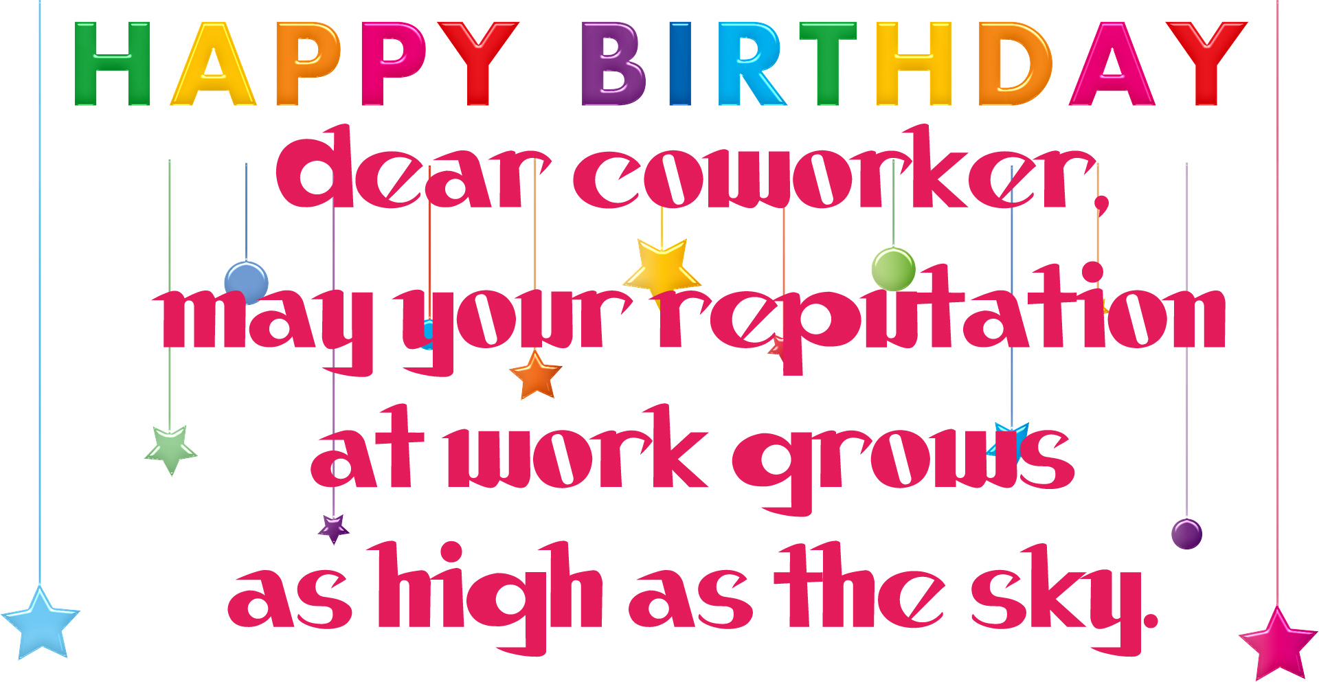 Happy birthday wishes for a colleague and friend