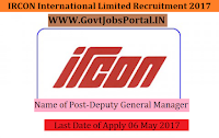 IRCON International Limited Recruitment 2017– Deputy General Manager, Junior Engineer