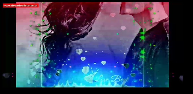 Love status video download-Best love status video