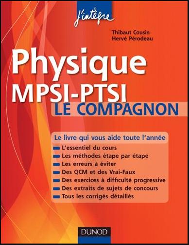 Livre : Physique Le compagnon MPSI-PTSI - Essentiel du cours, QCM, Exercices corrigés PDF