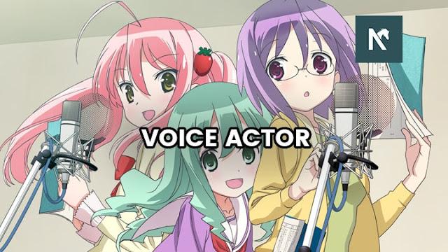 Apa itu Seiyuu atau Voice Actor? Daftar Seiyuu Terbaik!