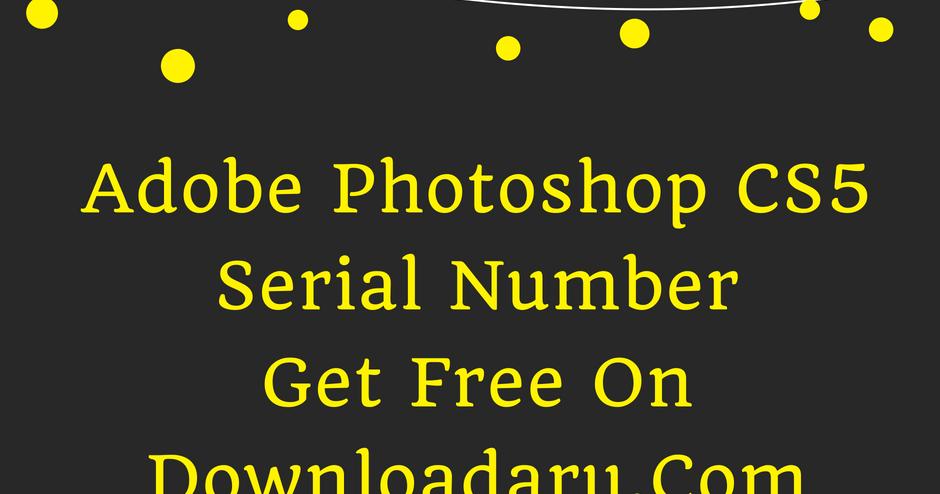 adobe photoshop cs5 1 serial number