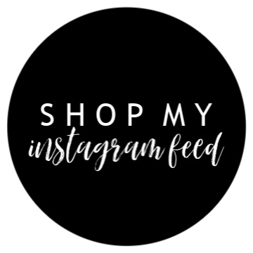 SHOP MY INSTAGRAM FEED