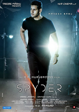 Spyder 2017 Hindi Dubbed Movie Download HDRip 720p Dual Audio