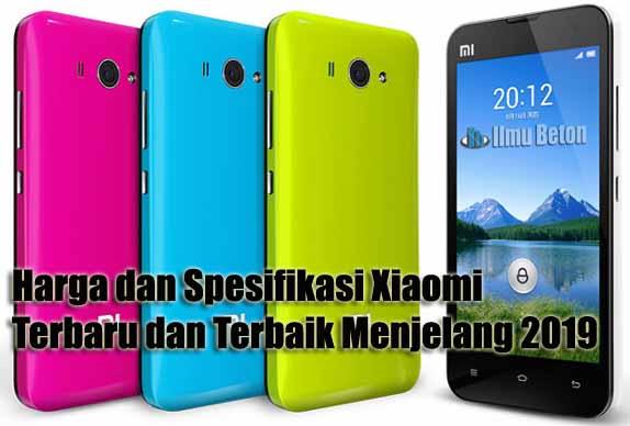 Harga dan Spesifikasi Handphone Xiaomi Terbaru dan Terbaik ...