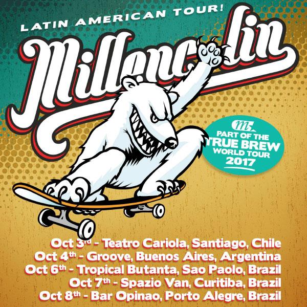Millecolin announce Latin American Tour