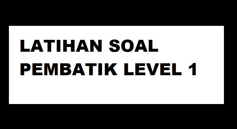 gambar latihan soal pembatik level 1